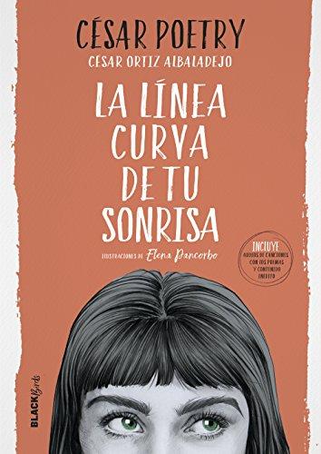 La línea curva de tu sonrisa (Colección #BlackBirds) eBook: Poetry, César: Amazon.es: Tienda Kindle