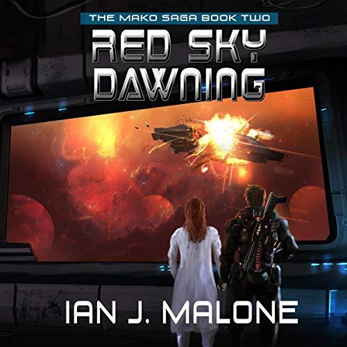 Red Sky Dawning: The Mako Saga, Book 2