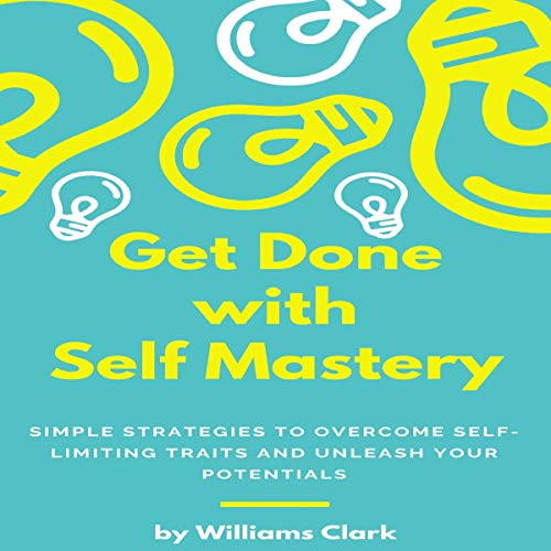 Get Done with Self Mastery cover art