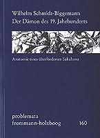 Der Daemon des 19. Jahrhunderts