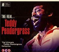 Real Teddy Pendergrass by TEDDY PENDERGRASS (2014-04-01)