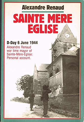 Sainte-Mère-Église : June 6, 1944