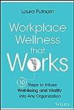 Workplace Wellness that Works: 1...