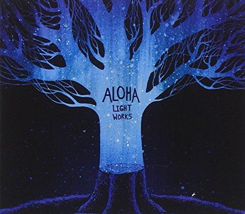 Light Works by Aloha (2007-12-04)
