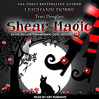 Shear Magic     Silver Hollow Paranormal Cozy Mystery Series, Book 5               Written by:                                                                                                                                 Leighann Dobbs,                                                                                        Traci Douglass                               Narrated by:                                                                                                                                 Amy Rubinate                      Length: 4 hrs and 14 mins     Not rated yet     Overall 0.0