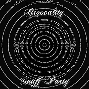 Snuff Party