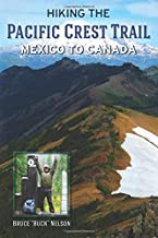 Best pacific trail mexico to canada Reviews