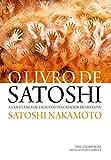 O Livro de Satoshi: A coletânea de escritos do criador do Bitcoin - Satoshi Nakamoto