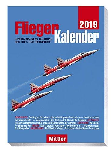 FliegerKalender 2019: Internationales Jahrbuch der Luft- und Raumfahrt