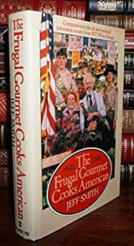 Hardcover The Frugal Gourmet Cooks American Book