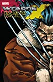 Weapon X: Days Of Future Now (Weapon X: Days Of Future Now (2005))