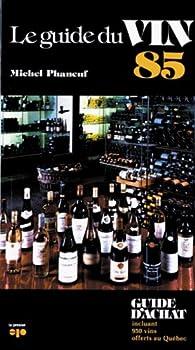 Mass Market Paperback Guide Du Vin 1985 -Le [French] Book