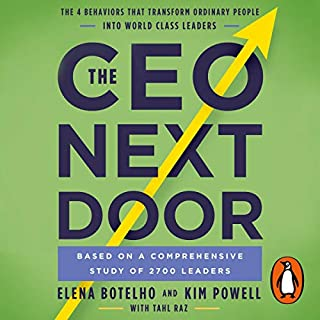 The CEO Next Door                   By:                                                                                                                                 Elena Botelho,                                                                                        Kim Powell,                                                                                        Tahl Raz                               Narrated by:                                                                                                                                 Bernadette Dunne                      Length: 8 hrs and 50 mins     8 ratings     Overall 4.6