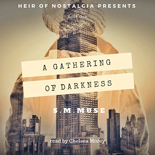Heir of Nostalgia: A Gathering of Darkness audiobook cover art