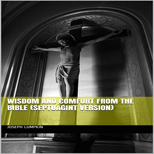 Wisdom and Comfort from the Bible (Septuagint Version) cover art