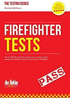 Firefighter Tests 2015 - The ULTIMATE Guide by a former Fire Officer (Practice tests for the National Firefighter selection process) The Testing Series: 1 by Richard McMunn (2015-01-06)
