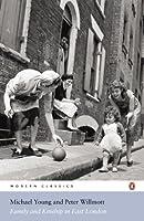 Modern Classics Family Kinship In East London (Penguin Modern Classics)