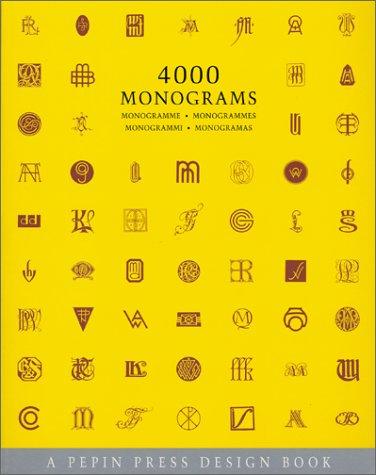 4000 Monograms (Pepin Press Design Books)