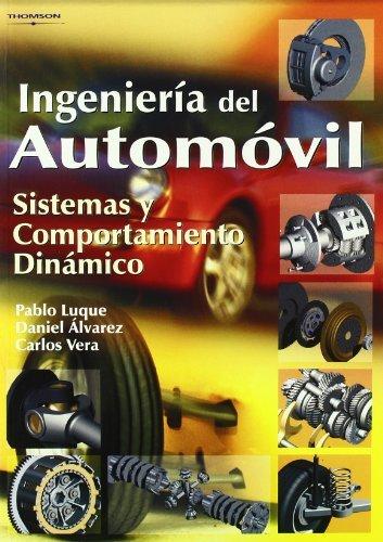 Ingeniería del automóvil. Sistemas y comportamiento diná