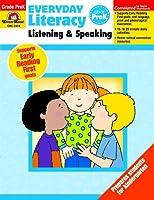 Everyday Literacy Listening & Speaking, Grade PreK (Everyday Literacy: Listening and Speaking)