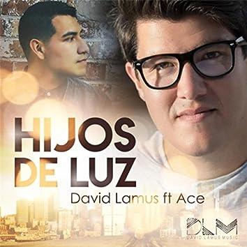 Hijos de Luz (feat. Ace)