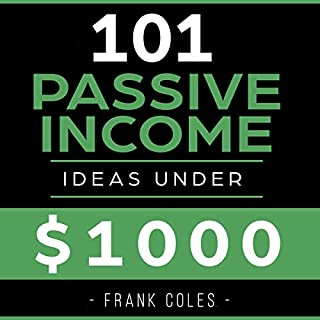 Passive Income Ideas: 101 Passive Income Ideas Under $1,000 audiobook cover art