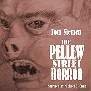 The Pellew Street Horror & Other Strange True Tales cover art