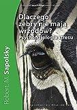 Dlaczego zebry nie maja wrzodów: Psychofizjologia stresu