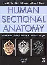 Human Sectional Anatomy, 2Ed: Pocket Atlas of Body Sections, CT and MRI Images (An Arnold Publication)