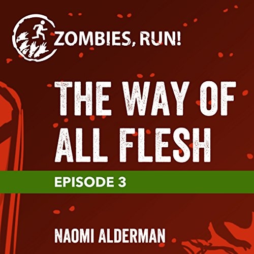 Ep. 3: The Way of All Flesh cover art