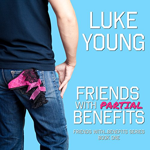 Friends with Partial Benefits audiobook cover art