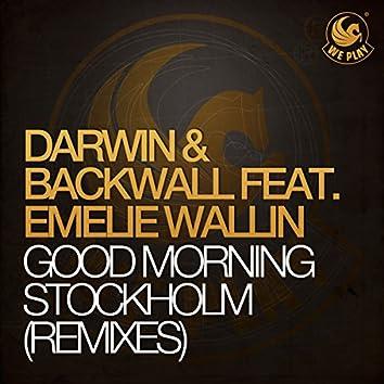 Good Morning Stockholm (feat. Emelie Wallin) [Remixes]