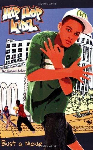 Bust a Move (Hip Hop Kidz, Band 2)