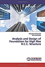 Analysis and Design of Foundation for High Rise R.C.C. Structure