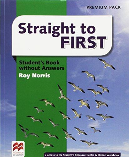 Straight to first. Student's book-Workbook. With keys. Ediz. premium. Per le Scuole superiori. Con e-book. Con espansione online [Lingua inglese]