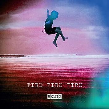 Fire Fire Fire Remix