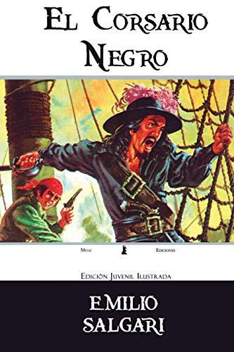 El Corsario Negro: Edición Juvenil Ilustrada