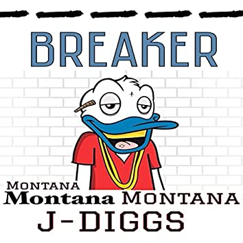 Breaker (feat. J-Diggs) - Single
