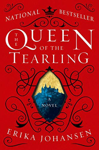 The Queen of the Tearling: A Novel (English Edition)