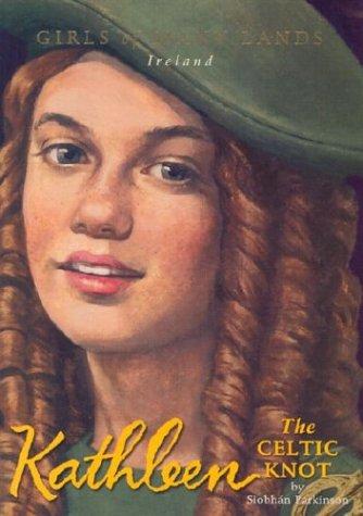 Kathleen: The Celtic Knot (Girls of Many Lands)