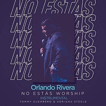 No Estás Worship (Instrumental)