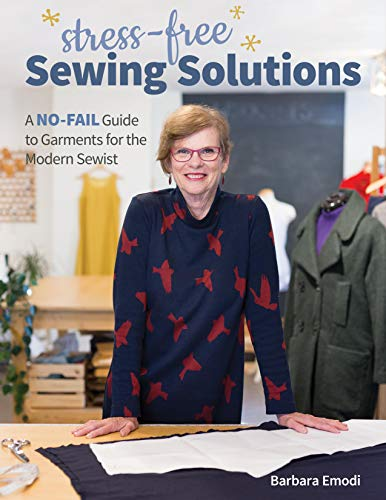Compare Textbook Prices for Stress-Free Sewing Solutions: A No-Fail Guide to Garments for the Modern Sewist  ISBN 9781644030592 by Emodi, Barbara