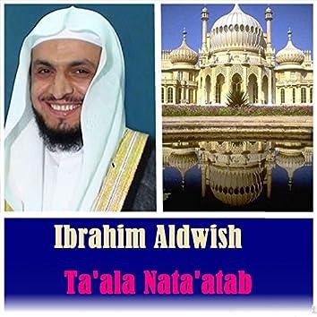 Ta'ala Nata'atab (Quran)