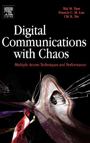 Digital Communications with Chaos: Multiple Access Techniques and Performance (English Edition)