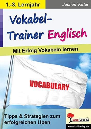 Vokabel-Trainer Englisch: Mit Erfolg Vokabeln lernen