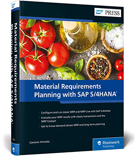 Material Requirements Planning (MRP) with SAP S/4HANA (SAP PRESS)