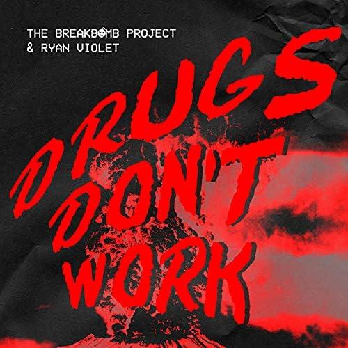 The BreakBomb Project & Ryan Violet