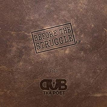Before the Struggle, Vol. 1 EP