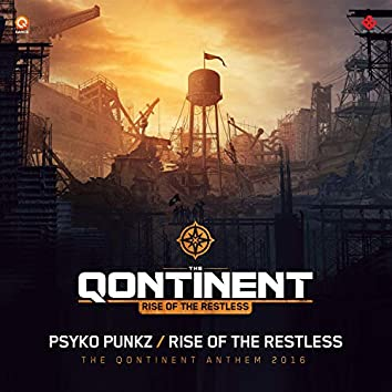 Rise Of The Restless (The Qontinent Anthem 2016)