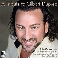 A Tribute to Gilbert Duprez